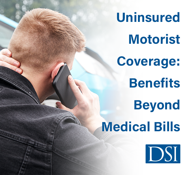 DSI_Uninsured_Motorist_Coverage_Benefits_Beyond_Medical_Bills_Blog